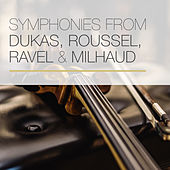 Symphonies from Dukas, Roussel, Ravel & Milhaud de The Israel Philharmonic Orchestra