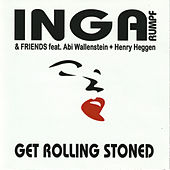 Get Rolling Stoned (Live) by Inga Rumpf
