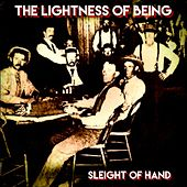 Sleight of Hand by The Lightness of Being