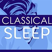Classical Sleep von Various Artists