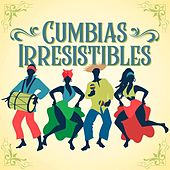 Cumbias Irresistibles de Various Artists