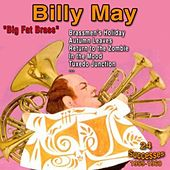 Big Fat Brass, 24 Successes, 1959 - 1960 by Billy May