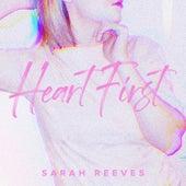 Heart First by Justice Skolnik