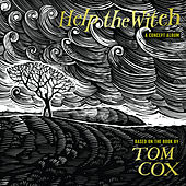 Help The Witch - A Concept Album by Various Artists