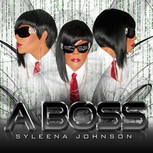 A Boss by Syleena Johnson
