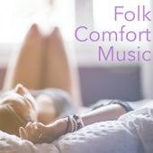 Folk Comfort Music von Various Artists