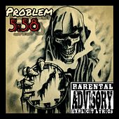 5:58 by Problem