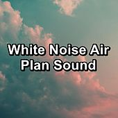 White Noise Air Plan Sound by Brown Noise