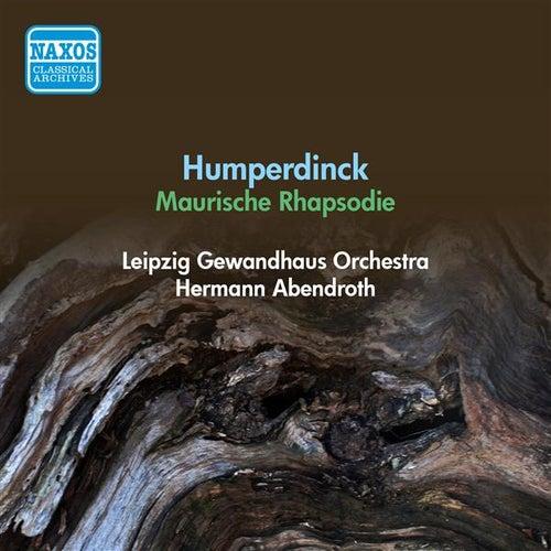 Humperdinck, E.: Moorish Rhapsody (Leipzig Gewandhaus Orchestra, Abendroth) (1951) by Hermann Abendroth