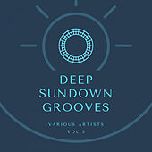 Deep Sundown Grooves, Vol. 3 von Various Artists