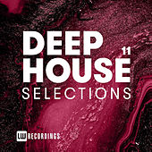 Deep House Selections, Vol. 11 von Various Artists