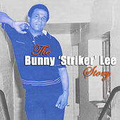 The Bunny Striker Lee Story, Vol. 3 by Various Artists
