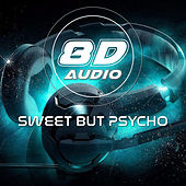 Sweet But Psycho (8D Audio) by 8D Audio Project