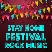 Stay Home Festival Rock Music de Various Artists
