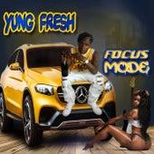 FOCUS MODE de Yung - Fresh