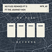 No Fuss Remixed, Pt. 5 by Various Artists