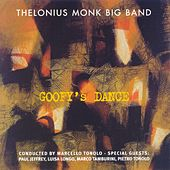Goofy's Dance by Thelonius Monk Big Band