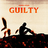 Guilty by Asher Angel