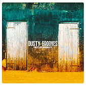 Dusty Grooves by Various Artists