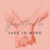 Your Hand Is Safe in Mine von Blush