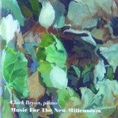 Music for the New Millennium, Vol. 3 von Clark Bryan