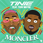 Moncler (feat. Tion Wayne) by Tinie Tempah