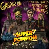 Super Pompom de Gaspar OM