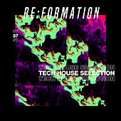 Re:Formation Vol. 57 - Tech House Selection de Various Artists