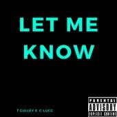 LET ME KNOW de T.Gulley