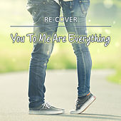 You To Me Are Everything (Unplugged) by Recover