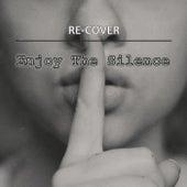 Enjoy The Silence (Unplugged) de Recover