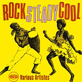 Rock Steady Cool by Various Artists