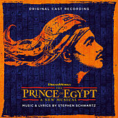 The Prince of Egypt (Original Cast Recording) by Stephen Schwartz