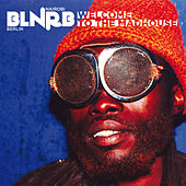 BLNRB – Welcome To The Madhouse de Various Artists