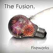 Fireworks EP by Fusion