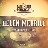 Les Idoles Du Jazz: Helen Merrill, Vol. 2 by Helen Merrill