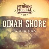 Les idoles du Jazz : Dinah Shore, Vol. 1 de Dinah Shore