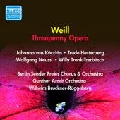 Weill, K.: Threepenny Opera by Lotte Lenya