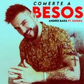 Comerte a Besos (Acustic Version) de Andrés Bará