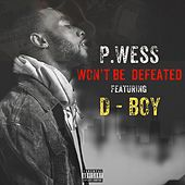 Won't Be Defeated by P.Wess