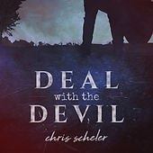 Deal with the Devil by Chris Scheler