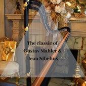 The classic of Gustav Mahler & Jean Sibelius de Gustav Mahler