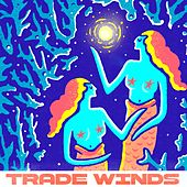 Trade Winds by 3am