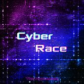 Cyber Race by The Hyphenate