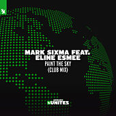 Paint The Sky (Club Mix) von Mark Sixma