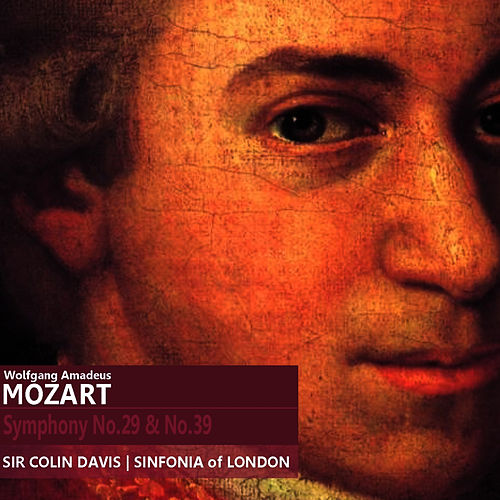 Mozart: Symphony No. 29 in A Major, K. 201 & Symphony No. 39 in E-Flat Major, K. 543 by Sinfonia Of London
