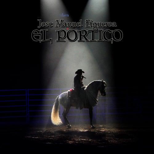 El Portico - Single by Jose Manuel Figueroa