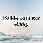 Ruido rosa For Sleep by New Age