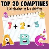 Top 20 comptines : l'alphabet et les chiffres de Artistes Divers