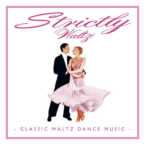 Strictly Waltz by Various Artists